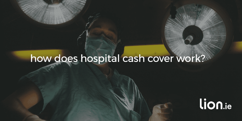 how does hospital cash cover work