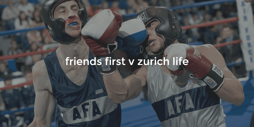 friends first v zurich life