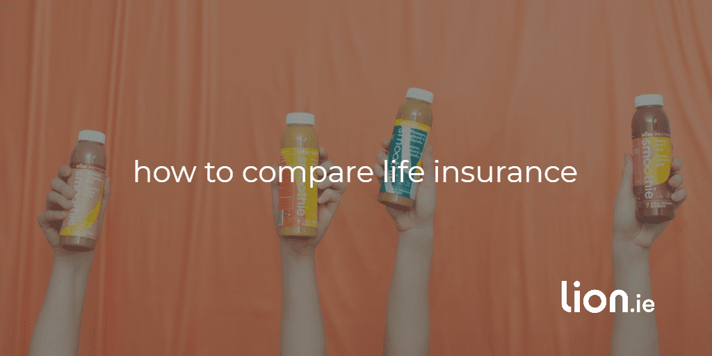 how to compare life insurance text on image of various bottles of orange drink