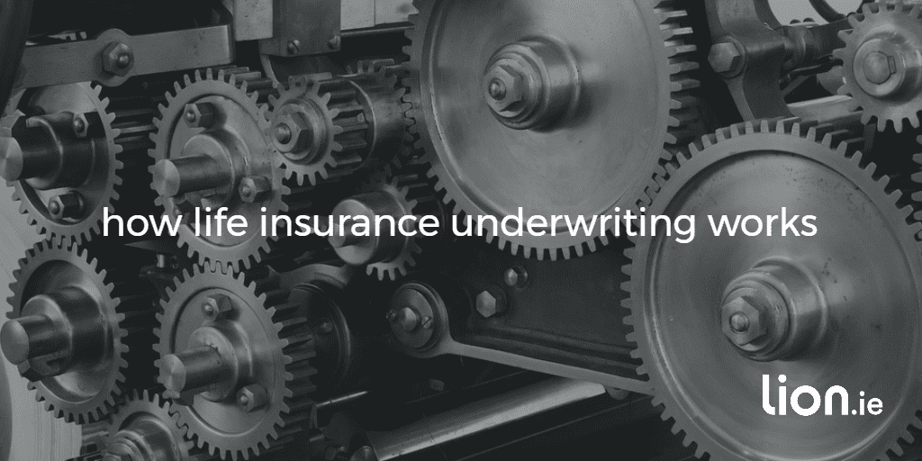 How Life Insurance Underwriting Works: