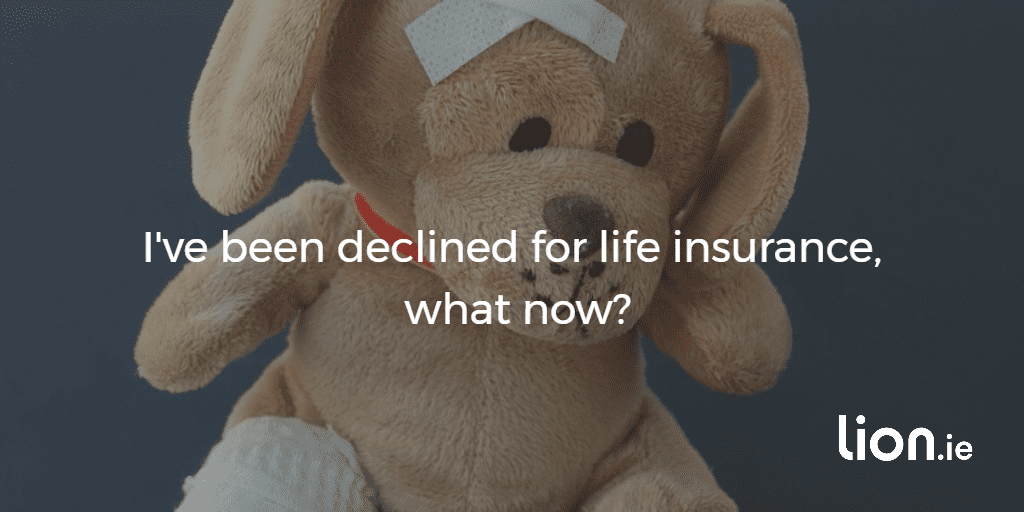 declined for life insurance