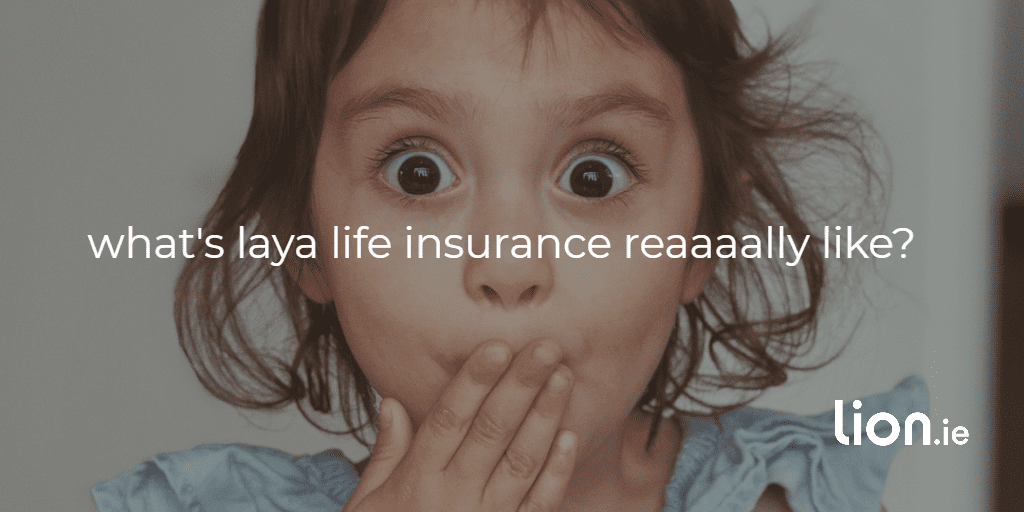 laya life insurance text on image of surprised girl