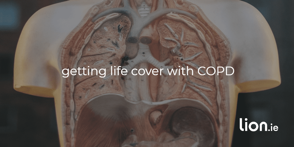getting life cover with COPD text on image of a human lungs