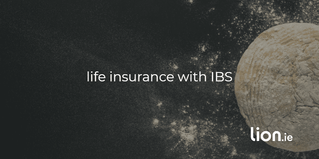 life insurance with IBS text on image of dough
