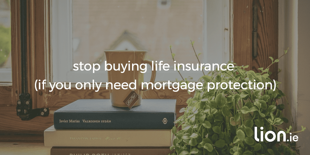 stop buying life insurance