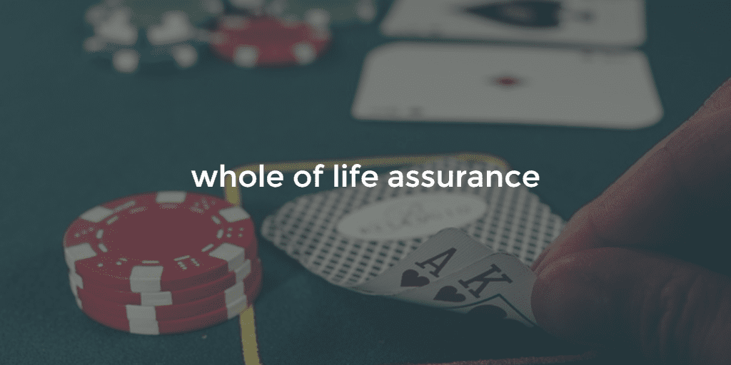 whole of life assurance