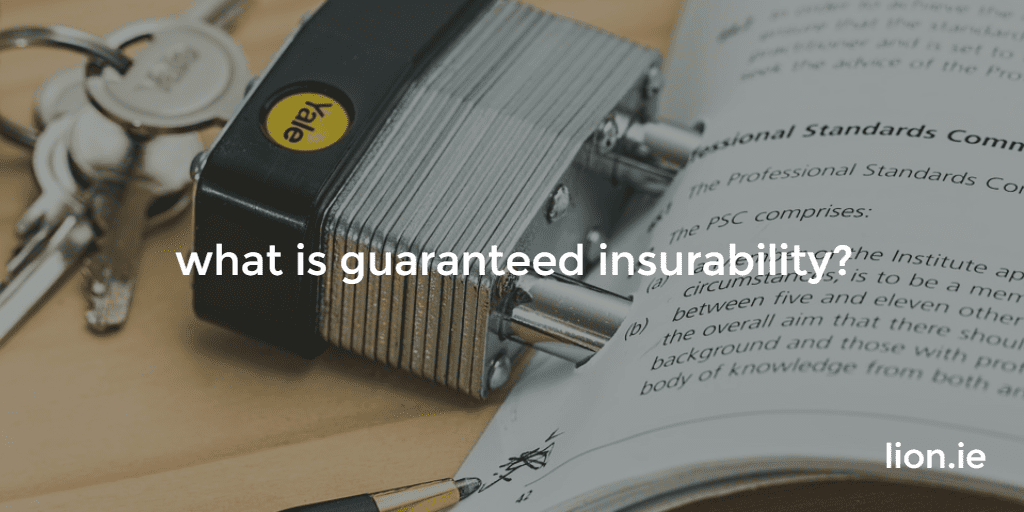 what is guaranteed insurability