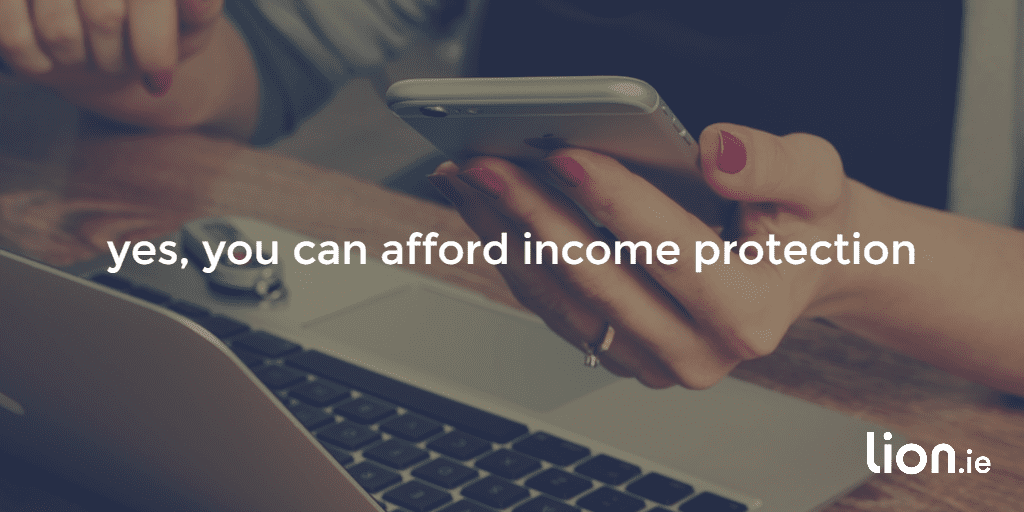 you can afford income protection