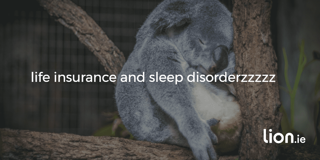 life insurance and sleep disorder