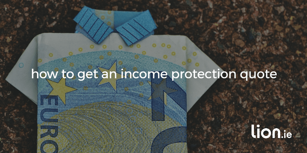 how to get an income protection quote