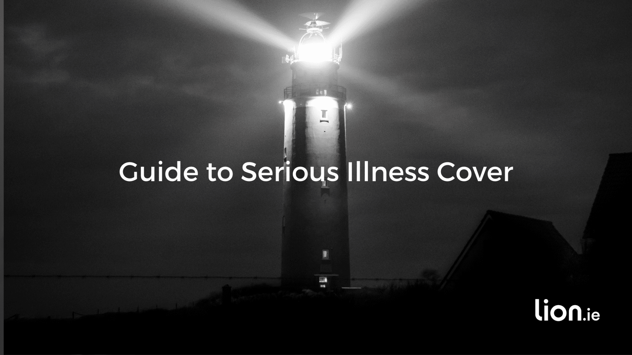 Guide to Serious Illness Cover