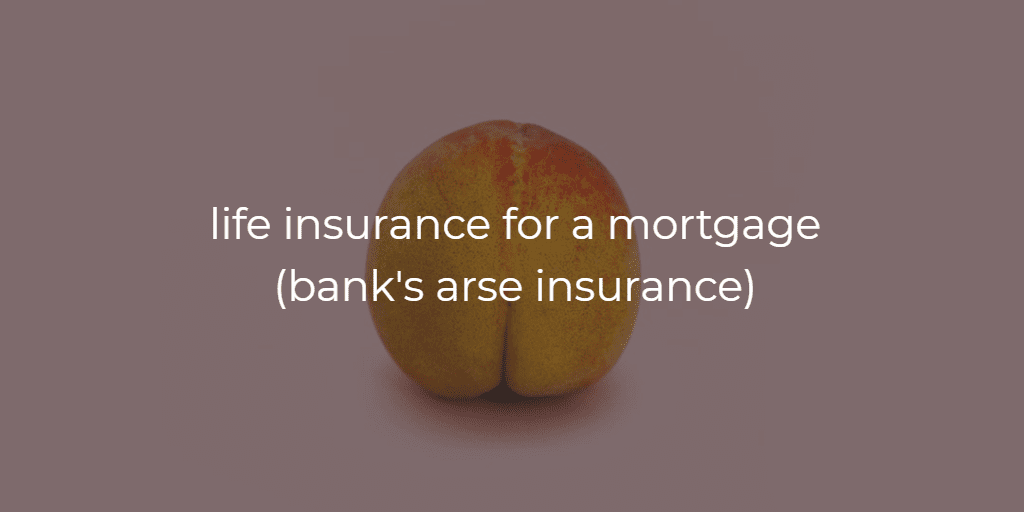 life insurance for a mortgage