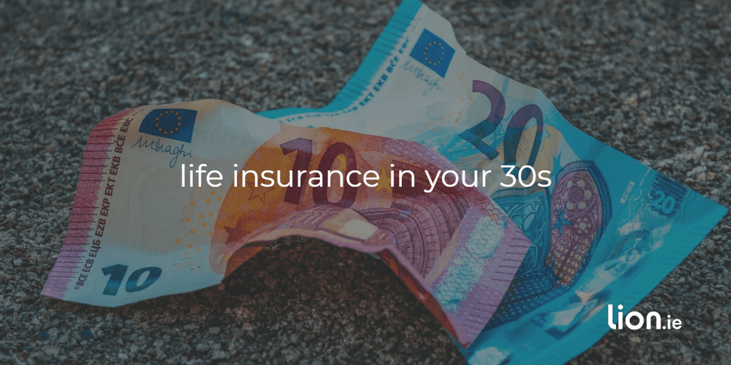 life insurance in your 30s image of 30 euro
