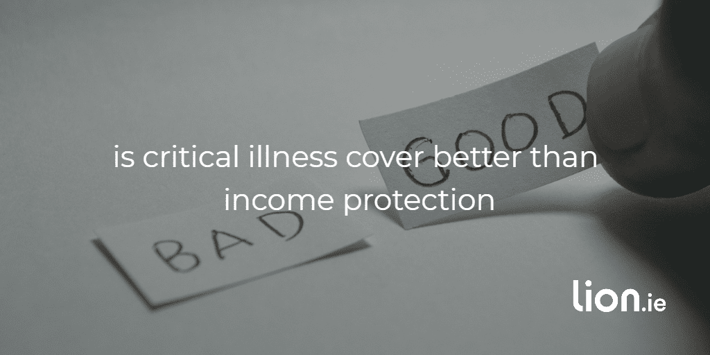 serious illness cover or income protection