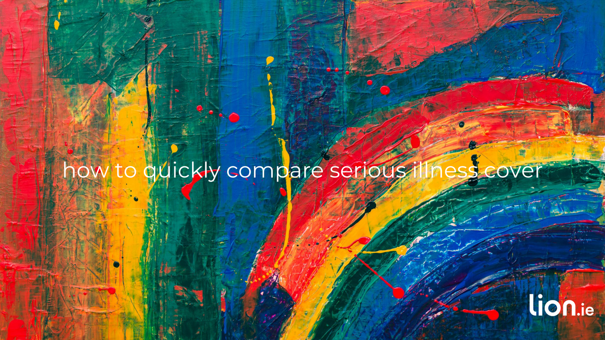 how to compare serious illness cover