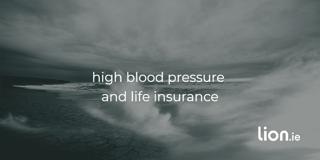 high blood pressure and life cover