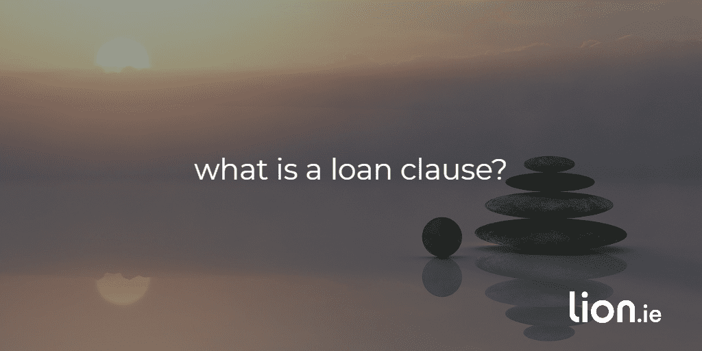 what is a loan clause?