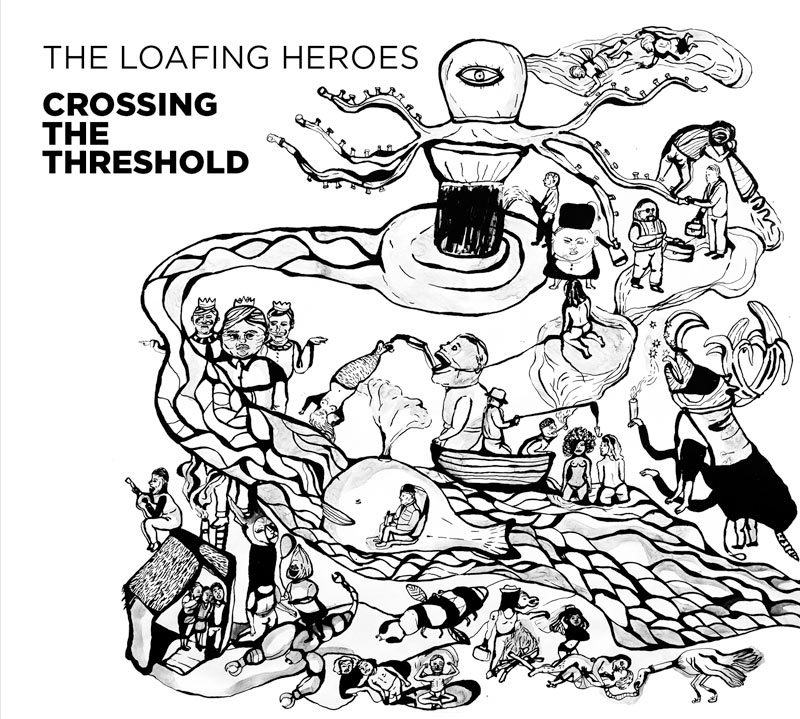 THE LOAFING HEROES