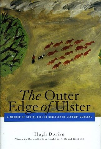 The Outer Edge of Ulster: A Memoir of Social Life in Nineteenth-Century by Hugh Dorian Lilliput Press book cover