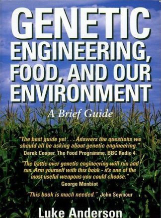 Genetic Engineering, Food and Our Environment by Luke Anderson Lilliput Press book cover