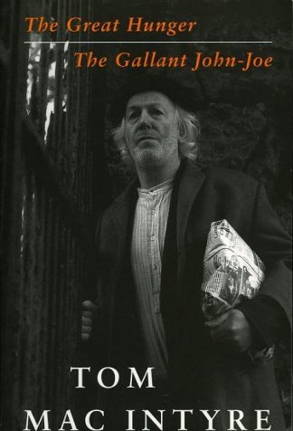 The Great Hunger and The Gallant John-Joe by Tom Mac Intyre Lilliput Press book cover