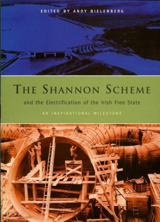 The Shannon Scheme And The Electrification of the Irish Free State by Andy Bielenberg Lilliput Press book cover