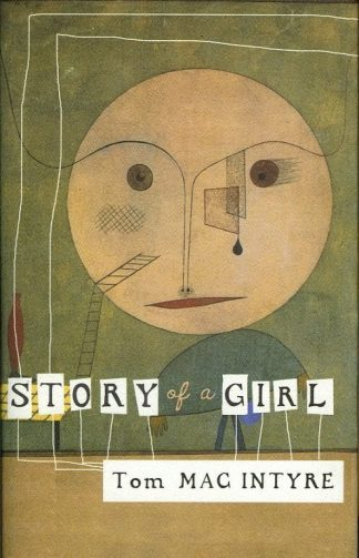 Story of a Girl by Tom Mac Intyre Lilliput Press book cover