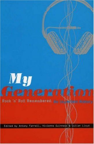 My Generation: Rock 'n' Roll Remembered: An Imperfect History edited by Antony Farrell published by Lilliput Press book cover
