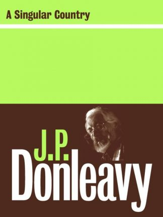A Singular Country JP Donleavy Lilliput Press Book Cover
