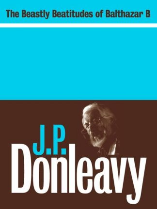 The Beastly Beatitudes of Balthazar B JP Donleavy eBook Lilliput Press Book Cover
