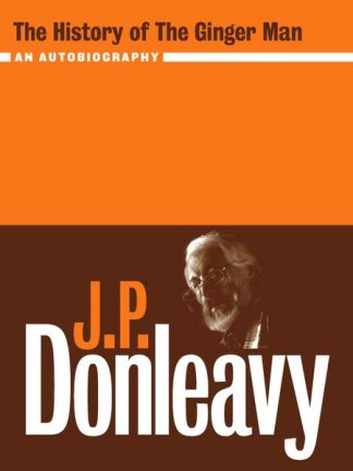 The History of the Ginger Man: An Autobiography JP Donleavy Lilliput Press Book Cover