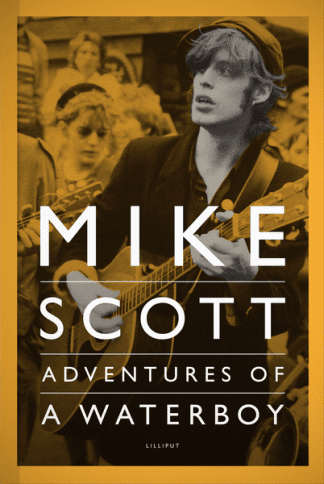 Mike Scott: Adventures of a Waterboy by Mike Scott Lilliput Press Book Cover