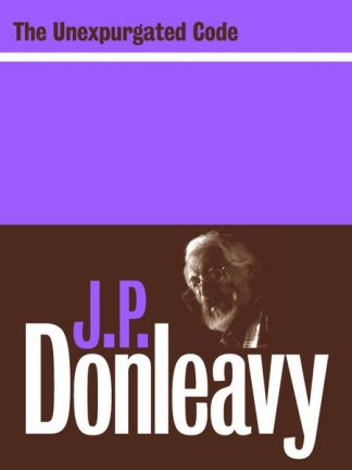 The Unexpurgated Code by J.P. Donleavy Lilliput Press book cover