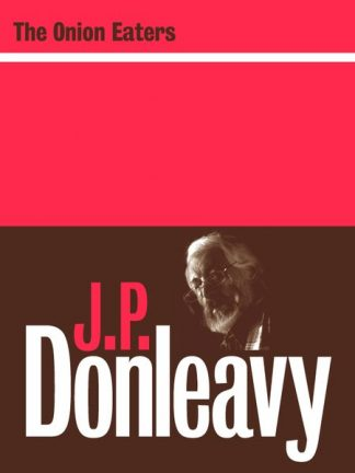 The Onion Eaters by J.P. Donleavy Lilliput Press book cover