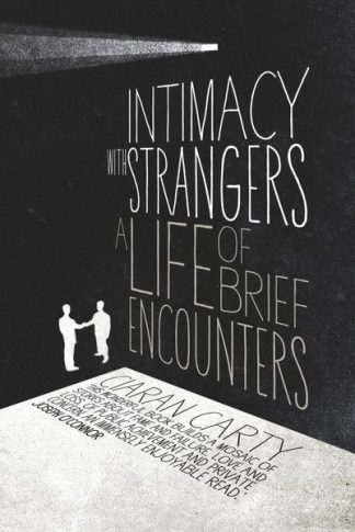 Intimacy with Strangers Ciaran Carty Lilliput Press Book Cover