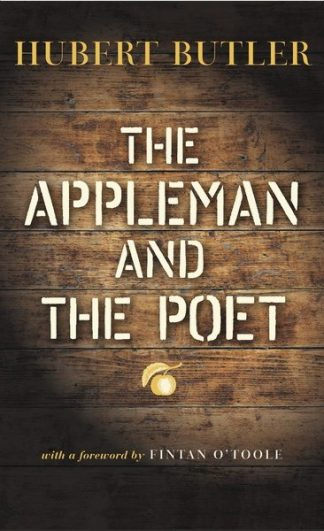The Appleman and the Poet by Hubert Butler Book Cover Lilliput Press