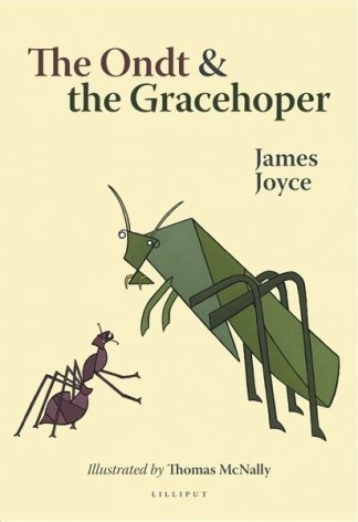 The Ondt and The Gracehoper by James Joyce and Thomas McNally Lilliput Press Book Cover
