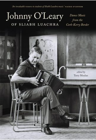 Johnny O'Leary of Sliabh Luachra edited by Terry Moylan Lilliput Press Book Cover