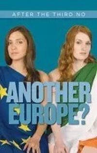 Another Europe? After the Third No Joanna Mohring Gwyn Prins Lilliput Press Book Cover