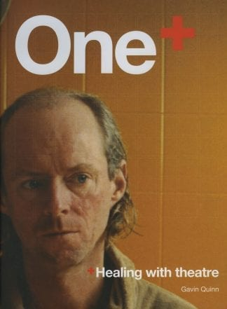 One Healing with Theatre Gavin Quinn Lilliput Press Book Cover