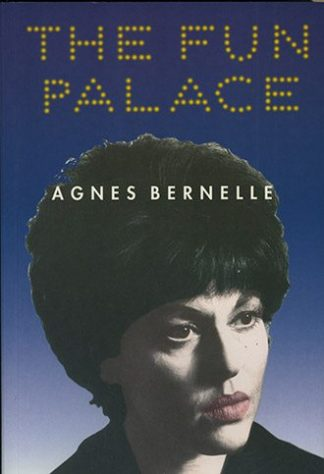 The Fun Palace: An Autobiography by Agnes Bernelle published by Lilliput Press book cover