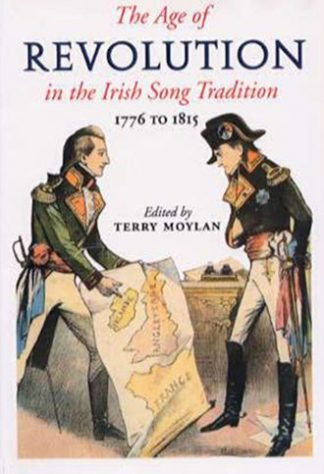 The Age of Revolution in the Irish Song Tradition 1776-1815 by Terry Moylan Lilliput Press book cover