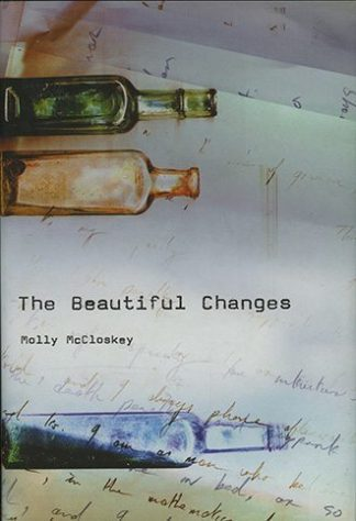 The Beautiful Changes by Molly McCloskey Lilliput Press book cover