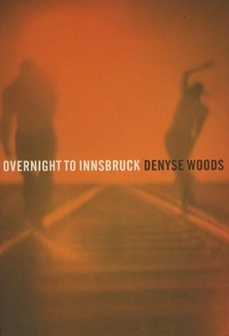 Overnight to Innsbruck by Denyse Woods published by Lilliput Press book cover