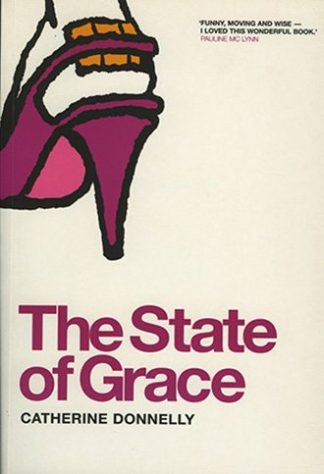 The State of Grace by Catherine Donnelly Lilliput Press book cover
