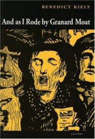 And As I Rode by Granard Moat by Benedict Kiely published by Lilliput Press book cover