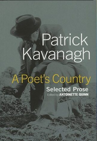 A Poets Country: Selected Prose by Patrick Kavanagh edited by Antoinette Quinn Lilliput Press book cover