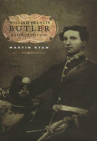 William Francis Butler: A Life by Martin Ryan Lilliput Press book cover