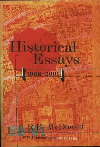 Historical Essays 1938-2001 by RB McDowell Lilliput Press Book Cover