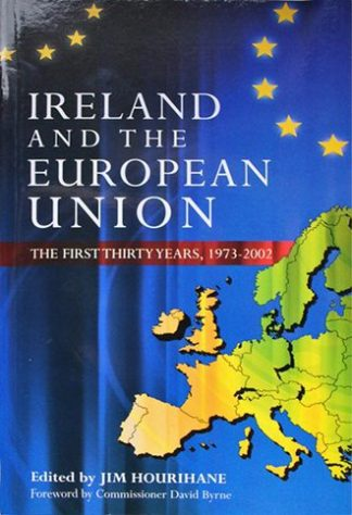 Ireland and the European Union: The First Thirty Years by Jim Hourihane Lilliput Press Book Cover